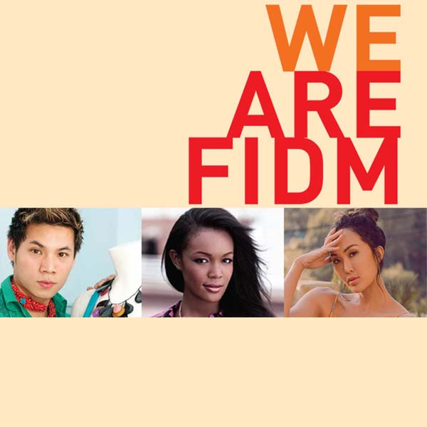 We Are FIDM logo with inset portraits of FIDM representatives