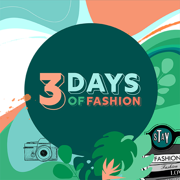 3 Days of Fashion